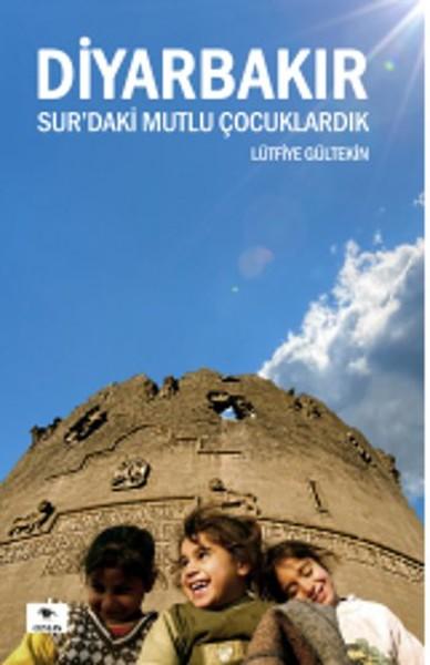 Diyarbakır Surdaki Mutlu Çocuklardık.pdf