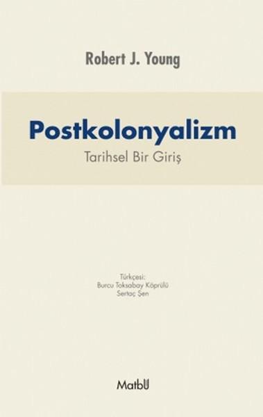 Postkolonyalizm: Tarihsel Bir Giriş.pdf