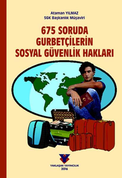 675 Soruda Gurbetçilerin Sosyal Güvenlik Hakları.pdf