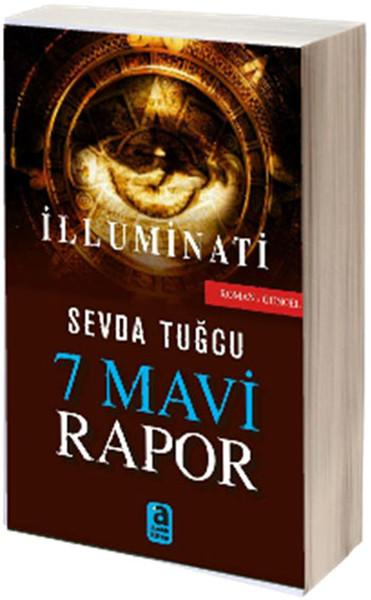 7 Mavi Rapor Illuminati Sevda Tuğcu Fiyatı Satın Al Idefix