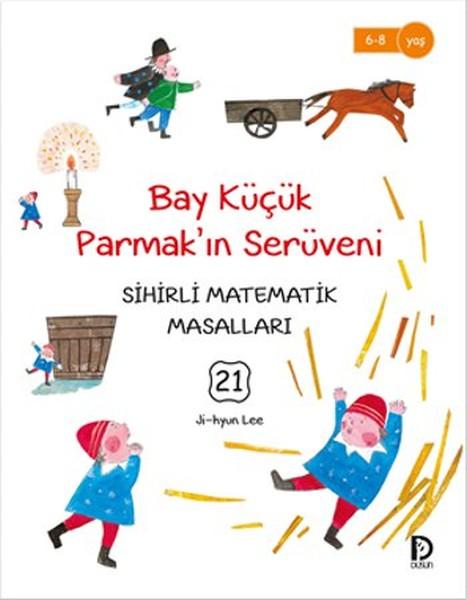 Sihirli Matematik Masalları 21 - Bay Küçük Parmakın Serüveni.pdf