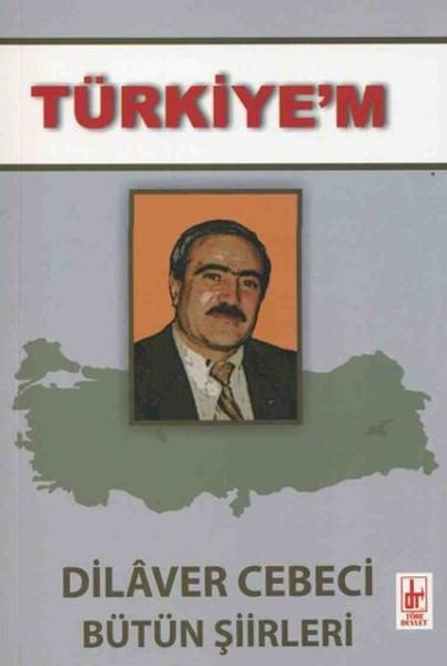 Türkiyem - Dilaver Cebeci Bütün Şiirleri.pdf