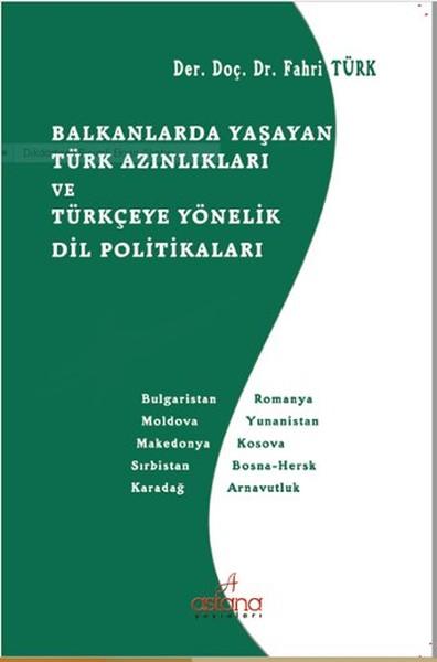 Balkanlarda Yaşayan Türk Azınlıkları ve Türkçeye Yönelik Dil Politikaları.pdf