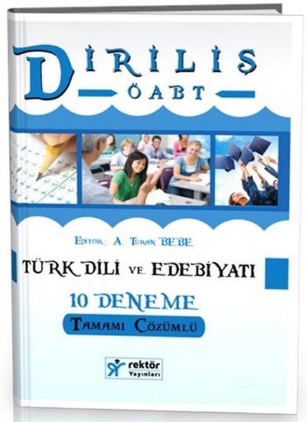 Rektör KPSS Diriliş ÖABT Türk Dili ve Edebiyatı Tamamı Çözümlü 10 Deneme 2016.pdf