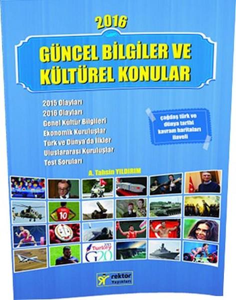 Rektör KPSS Güncel Bilgiler ve Kültürel Konular 2016.pdf