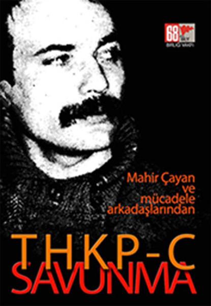 THKPC Savunma - Mahir Çayan ve Mücadele Arkadaşlarından.pdf