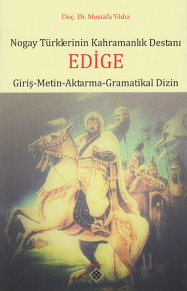 Nogay Türklerinin Kahramanlık Destanı Edige.pdf