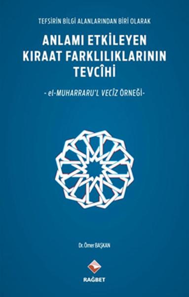 Anlamı Etkileyen Kıraat Farklılıklarının Tevcihi.pdf