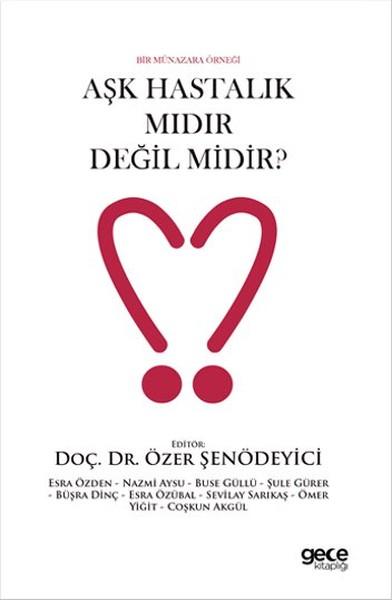 Aşk Hastalık Mıdır? Değil Midir?.pdf