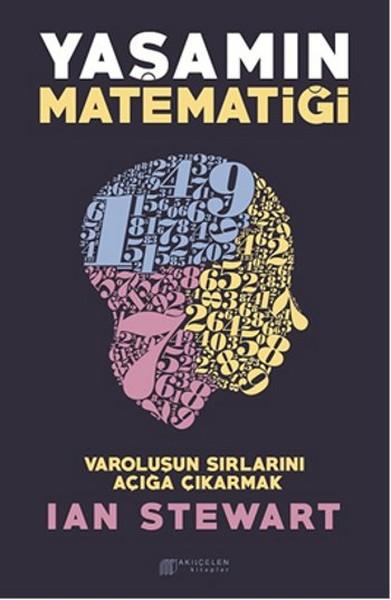Yaşamın Matematiği - Varoluşun Sırlarını Açığa Çıkarmak.pdf