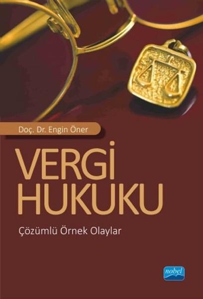 Vergi Hukuku - Çözümlü Örnek Olaylar.pdf