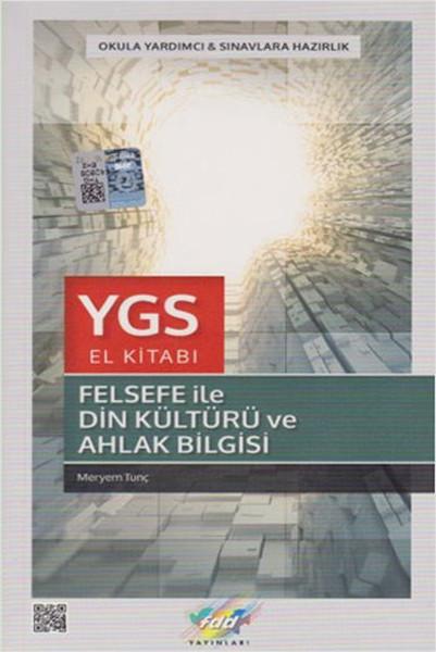 FDD YGS Felsefe ile Din Kültürü ve Ahlak Bilgisi El Kitabı.pdf
