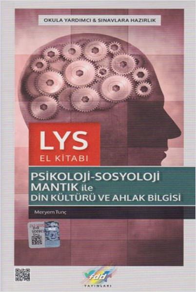 FDD LYS Psikoloji Sosyoloji Mantık ile Din Kültürü ve Ahlak Bilgisi El Kitabı.pdf