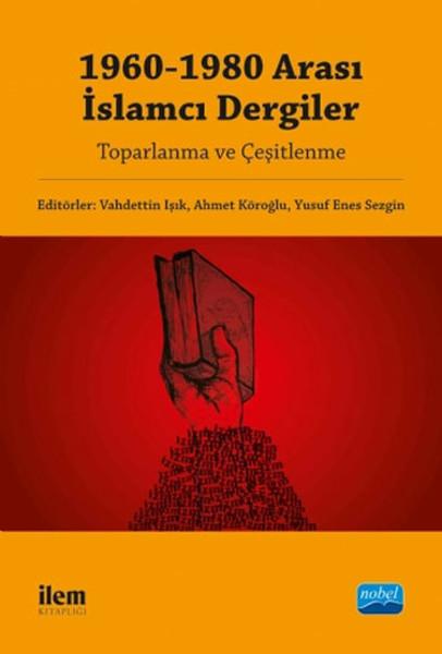 1960-1980 Arası İslamcı Dergiler.pdf