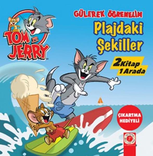 Tom ve Jerry Gülerek Öğrenelim - Pilajdaki Şekiller Zıtlıklar Parkı - 2 Kitap 1 Arada.pdf