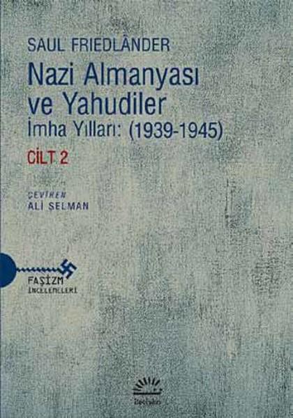 Nazi Almanyası ve Yahudiler Cilt 2.pdf