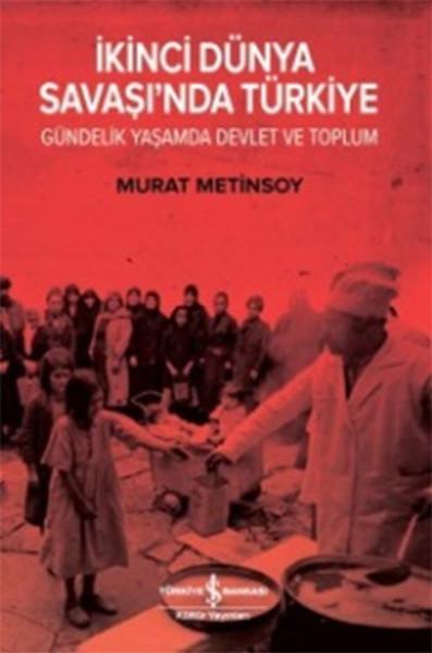 İkinci Dünya Savaşında Türkiye Gündelik Yaşamda Devlet ve Toplum.pdf