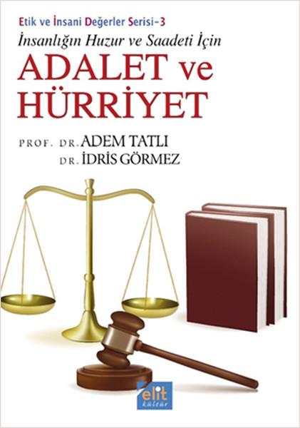 İnsanlığın Huzur ve Saadeti İçin Adalet ve Hürriyet.pdf