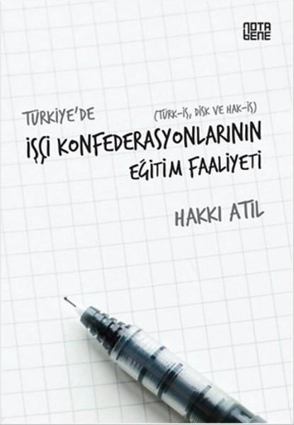 Türkiyede İşçi Konfederasyonlarının Eğitim Faaliyeti.pdf