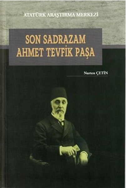 Son Sadrazam Ahmet Tevfik Paşa.pdf