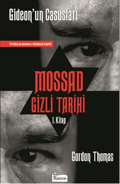 Mossad Gizli Tarihi - Gideonun Casusları 1. Kitap.pdf