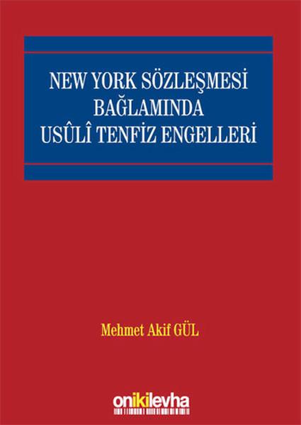 New York Sözleşmesi Bağlamında Usuli Tenfiz Engelleri.pdf