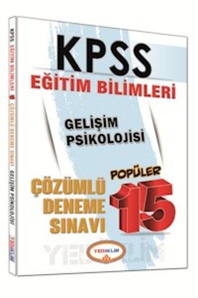 Yediiklim KPSS Eğitim Bilimleri Gelişim Psikolojisi  Çözümlü 15 Popüler Deneme Sınavı 2016.pdf