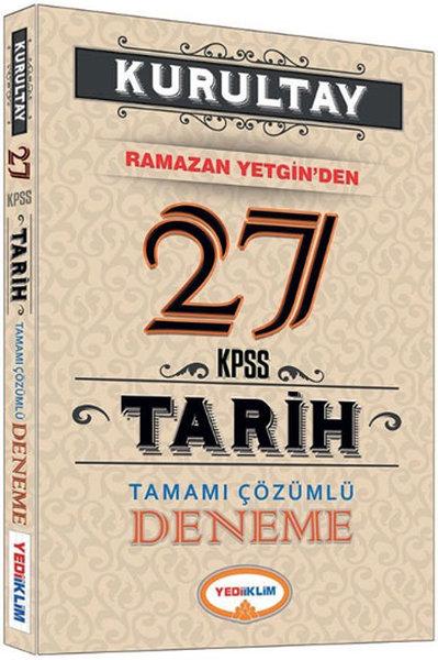 Yediiklim Kurultay KPSS Tarih Tamamı Çözümlü 27 Deneme.pdf