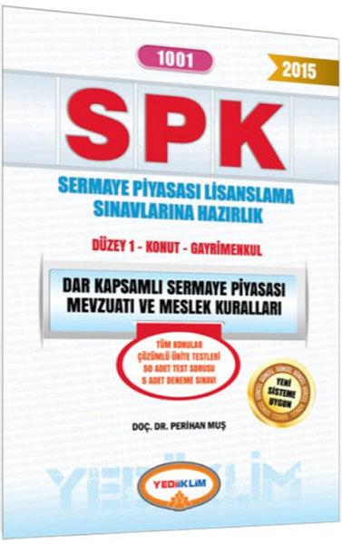 Yediiklim SPK 1001 Dar Kapsamlı Sermaye Piyasası Mevzuatı ve Meslek Kuralları.pdf