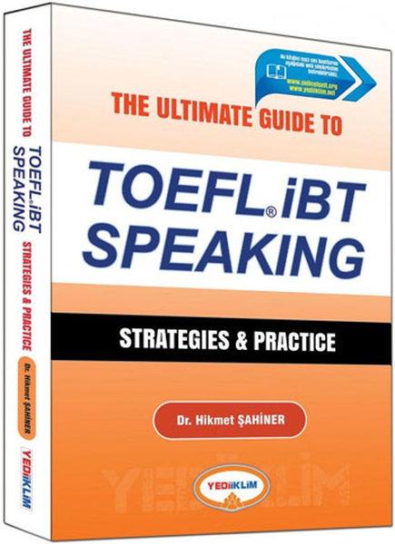 Yediiklim The Ultimate Guide to TOEFL İBT Speaking Strategies and Practice.pdf