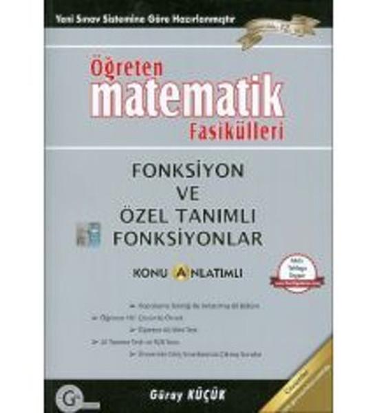 Öğreten Matematik Fasikülleri Fonksiyon ve Özel Tanımlı Fonksiyonlar.pdf