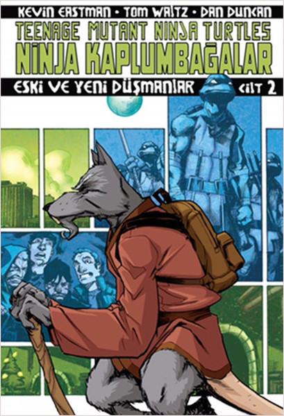 Ninja Kaplumbağalar Cilt 2 - Eski ve Yeni Düşmanlar.pdf
