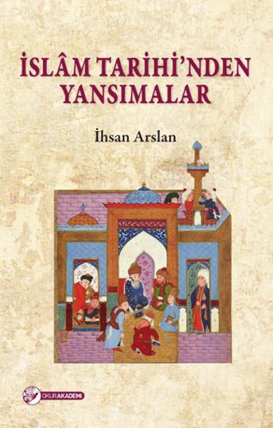 İslam Tarihinden Yansımalar.pdf
