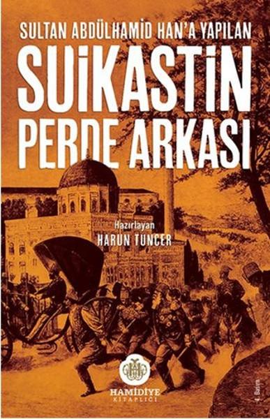 Sultan Abdülhamid Hana Yapılan Suikastın Perde Arkası.pdf