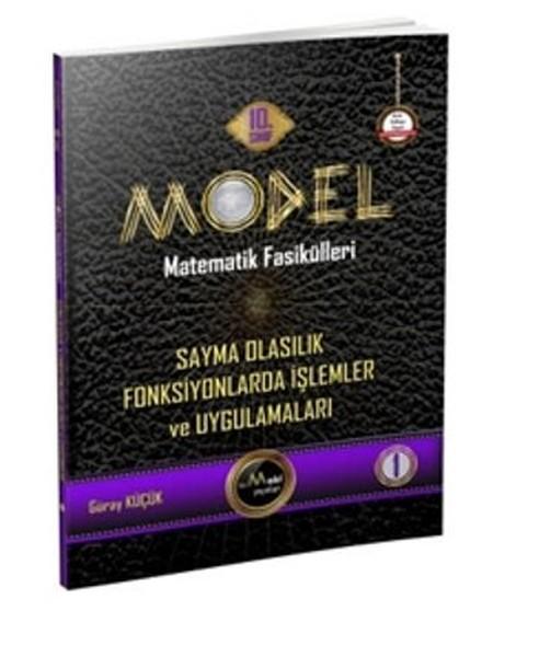 Model Matematik Fasikülleri 10. Sınıf Sayma Olasılık Fonksiyonlarda İşlemler ve Uygulamaları.pdf
