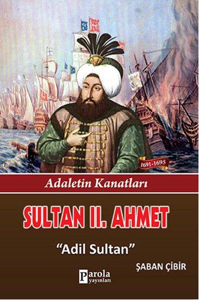 Sultan 2. Ahmet - Adaletin Kanatları - Adil Sultan.pdf