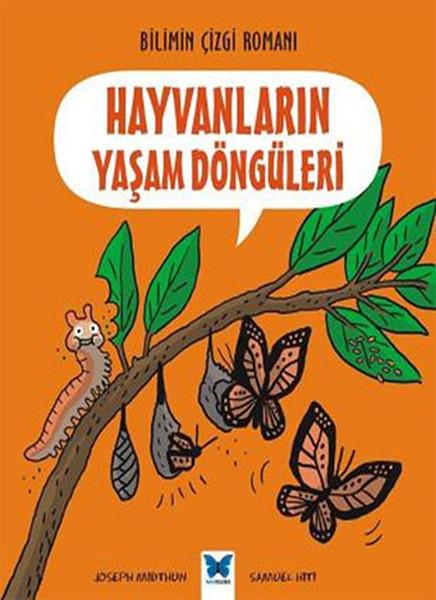 Bilimin Çizgi Romanı - Hayvanların Yaşam Döngüleri.pdf