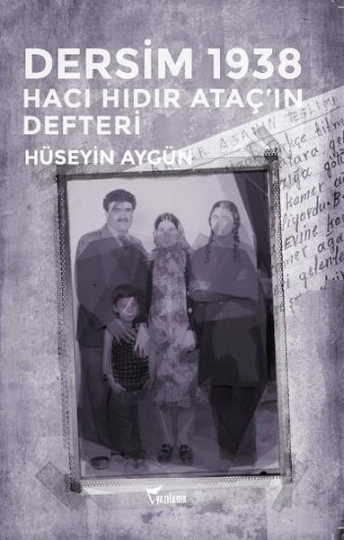 Dersim 1938 - Hacı Hıdır Ataçın Defteri.pdf