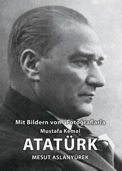 Fotoğraflarla Mustafa Kemal Atatürk Albümü.pdf