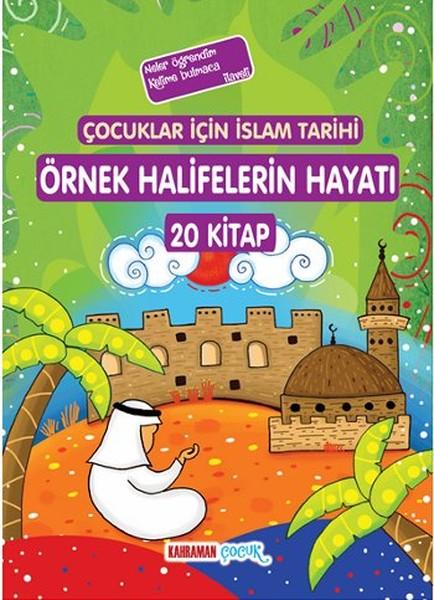 Çocuklar İçin İslam Tarihi Örnek Halifelerin Hayatı - 20 Kitap Takım.pdf