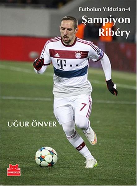 Şampiyon Ribery - Futbolun Yıldızları 4.pdf
