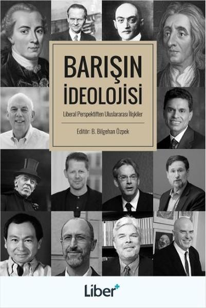 Barışın İdeolojisi - Liberal Perspektiften Uluslararası İlişkiler.pdf