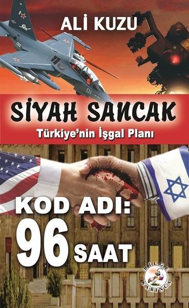 Siyah Sancak - Türkiyenin İş Planı - Kod Adı 96 Saat.pdf