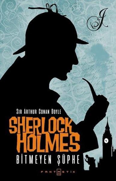 Sherlock Holmes - Bitmeyen Şüphe.pdf
