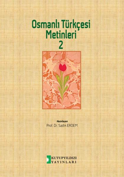 Osmanlı Türkçesi Metinleri 2.pdf