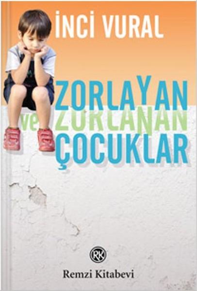 Zorlayan ve Zorlanan Çocuklar.pdf