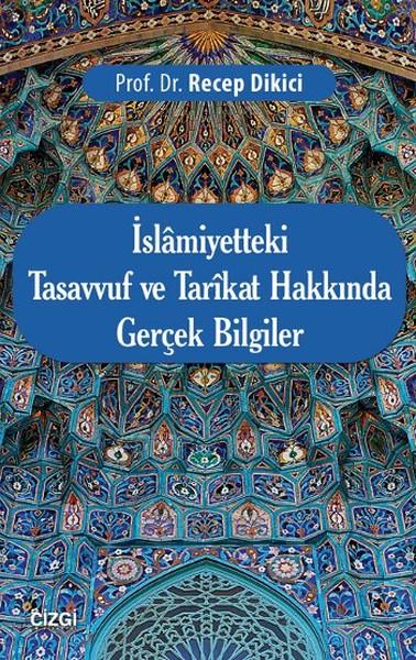 İslamiyetteki Tasavvuf ve Tarikat Hakkında Gerçek Bilgiler.pdf