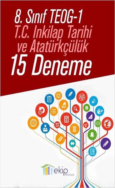 8.Sınıf TEOG-1 T.C. Inkilap Tarihi ve Atatürkçülük 15 Deneme.pdf