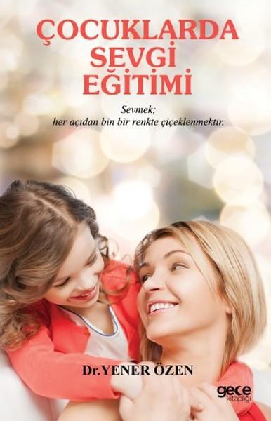 Çocuklarda Sevgi  Eğitimi.pdf