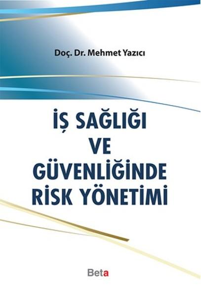 İş Sağlığı ve Güvenliğinde Risk Yönetimi.pdf